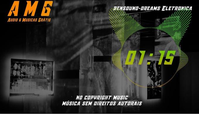 AMG bensound dreams Eletronica AMG Audio e Músicas Grátis