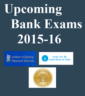 Upcoming Bank exams 2015-16