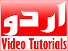 URDU VIDEO TUTRIALS.