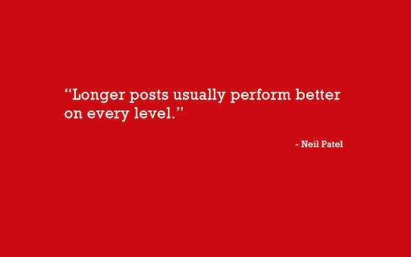 Longer-Posts-Perform-Better-By-Neil-Patel