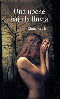 Una noche bajo la lluvia - Dione Kessler