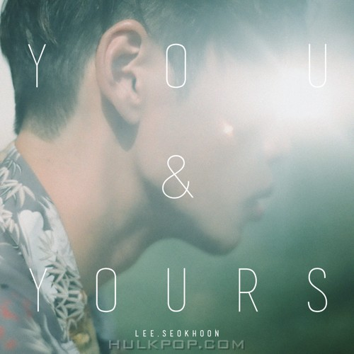 LEE SEOKHOON – you & yours – EP (FLAC)
