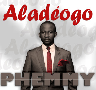 LYRICS: ALADE OGO BY PHEMMY (You are Master,Saviour,Healer,)