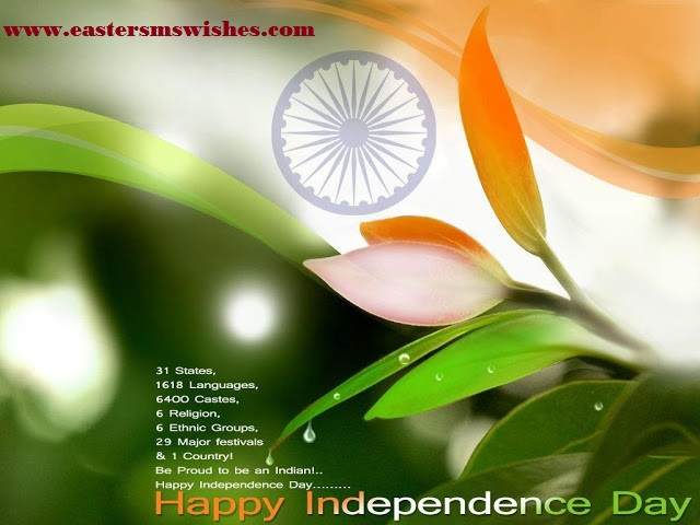 15 August 2016 Happy Independence Day Wishes & SMS