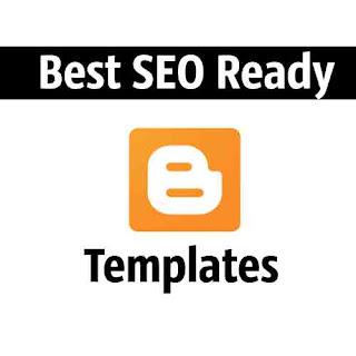 Top SEO Ready Responsive Blogger Templates Aapke Blogspot Blog Ke Liye