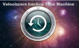 Come Velocizzare Backup Automatico Time Machine