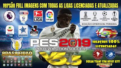PES 2019 PS4 Option File v5.5 FULL DLC 4.0 by Emerson Pereira Season 2018/2019