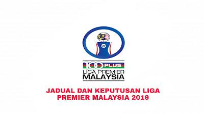 Jadual dan Keputusan Liga Premier Malaysia 2019 Kedudukan Carta