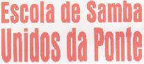 http://4.bp.blogspot.com/-kp8La63wZPI/UjrjZ3d0krI/AAAAAAAABk8/gHH67hQ219Y/s1600/ESCOLA+DE+SAMBA+UNIDOS+DA+PONTE.JPG