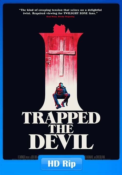 I Trapped The Devil 2019 720p WEB-DL x264 | 480p 300MB | 100MB HEVC