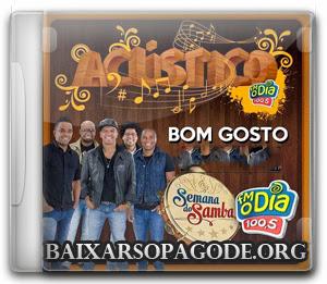 CD Bom Gosto - Ao Vivo Na FM O Dia - Semana Do Samba (05-12-2013)
