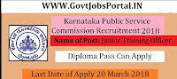 Karnataka Public Service Commission Recruitment 2018– 1520 Junior Training Officer
