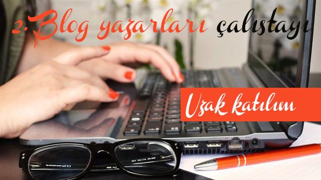 2. Blog yazarları Çalıştayı