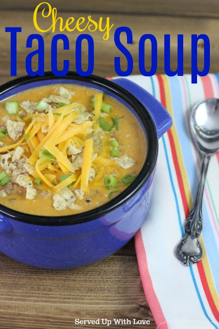Cheesy Taco Soup recipe from Served Up With Love