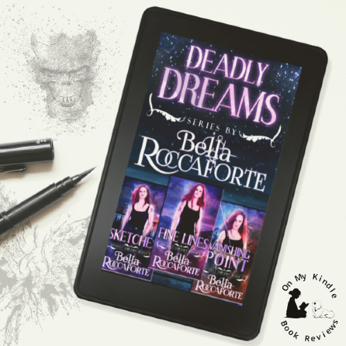 On My Kindle BR's review of Deadly Dreams Box Set by Bella Roccaforte