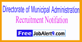 Directorate of Municipal Administration Recruitment Notification 2017 Last Date 20-07-2017