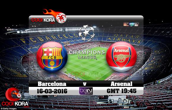 مشاهدة مباراة برشلونة وآرسنال اليوم 16-3-2016 في دوري أبطال أوروبا