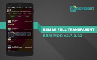 BBM-Mi Full Transparent Apk