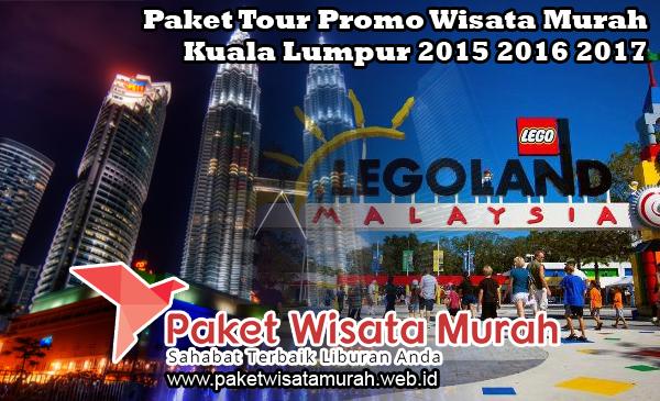 Paket Tour Promo Wisata Murah Kuala Lumpur!