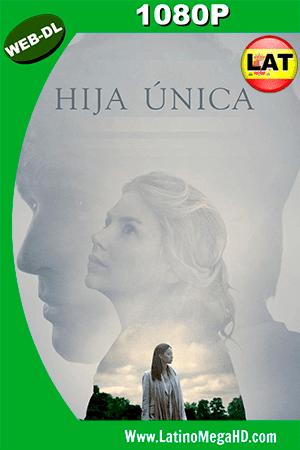 Hija Única (2016) Latino HD WEB-DL 1080P ()