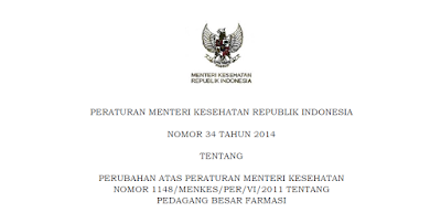Permenkes Nomor 34 Tahun 2014 Tentang Pedagang Besar Farmasi