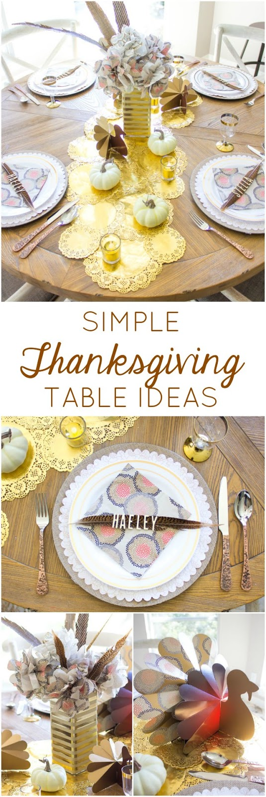Check out these simple and elegant Thanksgiving table ideas!