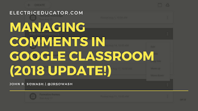 Managing Comments in Google Classroom (2018 Update!)