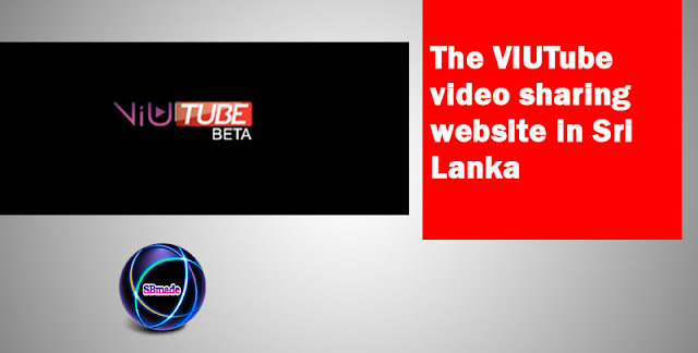 The VIUTube video sharing website in Sri Lanka