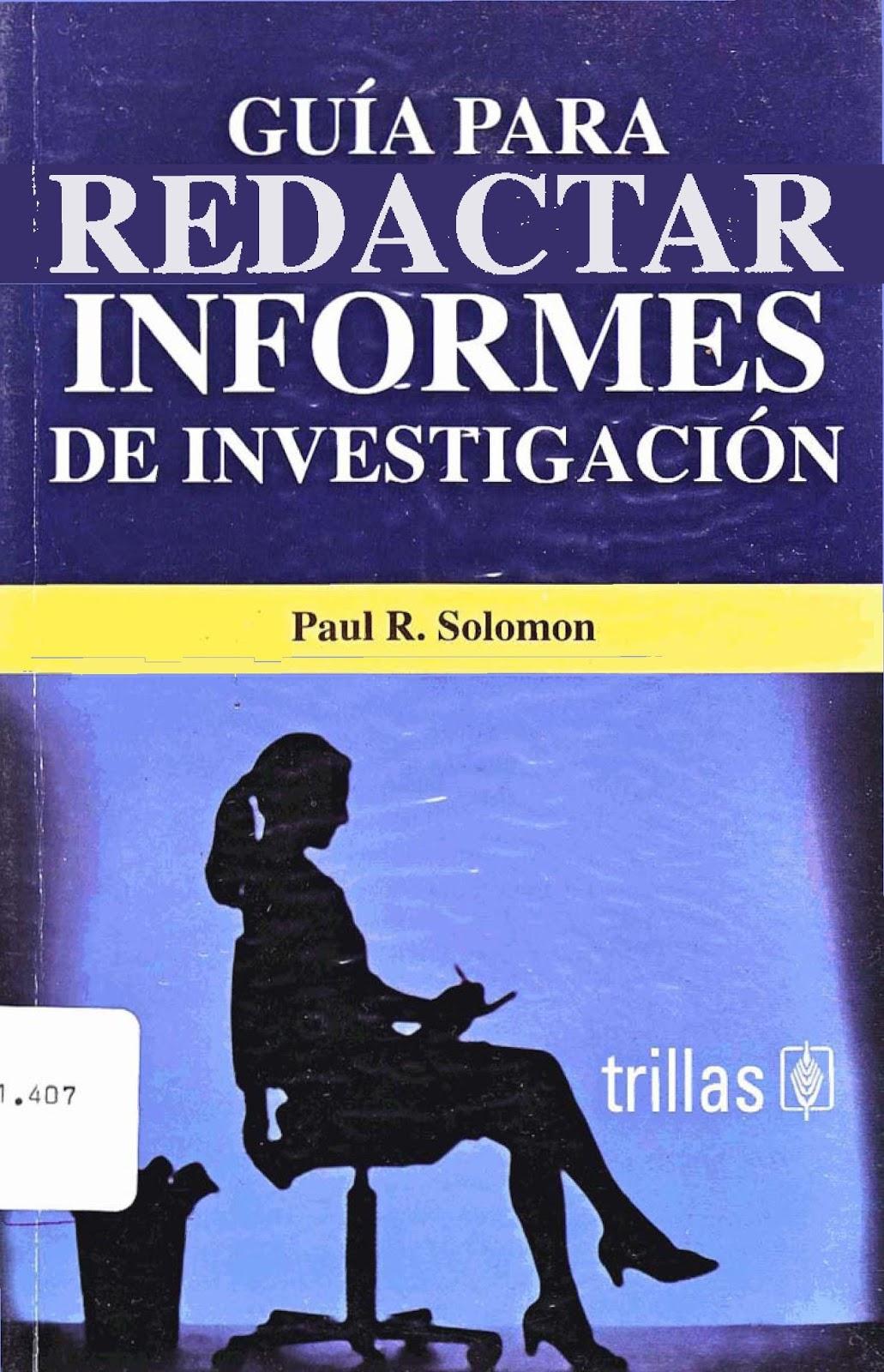 Guía para redactar informes de investigación – Paul R. Solomon