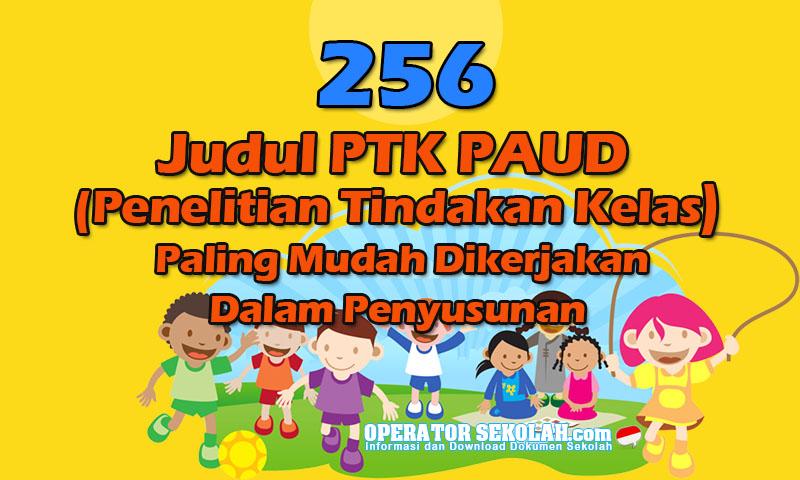 256 Judul PTK PAUD