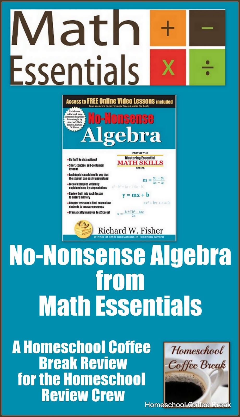 Homeschool Coffee Break: No-Nonsense Algebra from Math Essentials (A ...