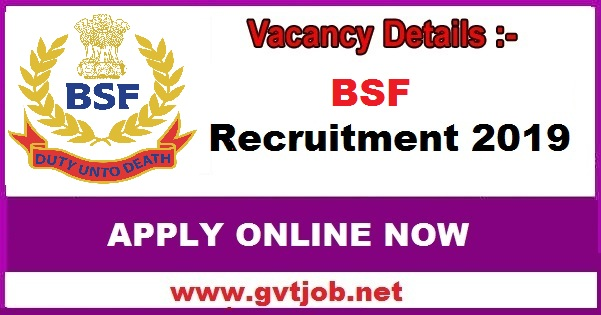 Bsf Recruitment 2019 Check How To Apply Online Sarkari Jobs