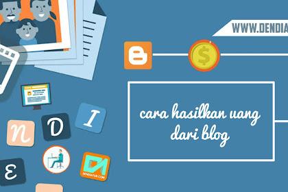 beberapa hal yang harus kamu ketahui tentang cara menghasilkan uang dari blog