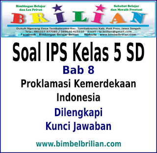Download Soal IPS Kelas 5 SD BAB 8 Proklamasi Kemerdekaan Indonesia Dan Kunci Jawaban