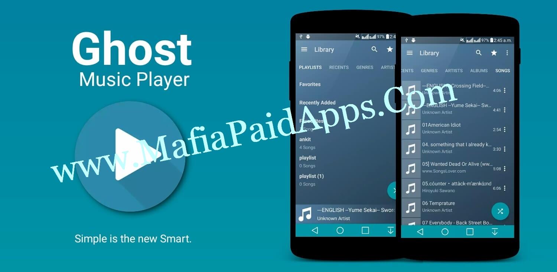 Ghost Music Player Pro v1 3 Apk | MafiaPaidApps com | Download Full