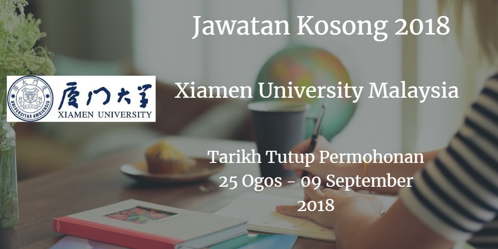 Jawatan Kosong Xiamen University Malaysia 25 Ogos - 09 September 2018