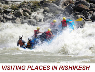 VISITING PLACES IN RISHIKESH