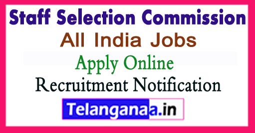Staff Selection Commission SSC Recruitment Notification 2017 Apply