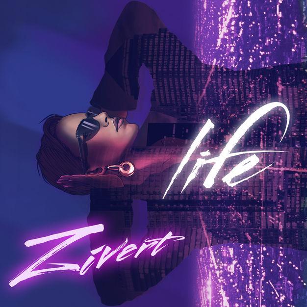 Zivert - Life (Single 2018) M4A