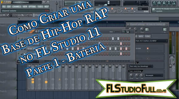 Como Criar uma Base de Hip-Hop RAP no FL Studio 11 | Parte 1 - Bateria