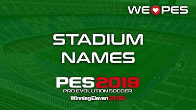 Stadium | Names | PES 2019
