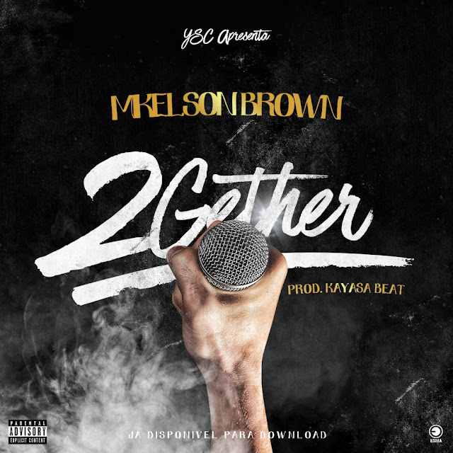Mikleson Brown - 2Gether (Rap) [Download]