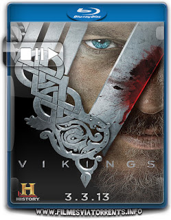 Vikings - Versão Estendida 1ª Temporada Torrent - BluRay Rip 720p e 1080p Dual Áudio
