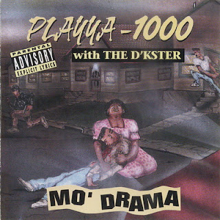 Playya 1000 With The D'kster – Mo' Drama (1994) [CD] [FLAC]