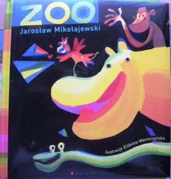 Karolki Jarosław Mikołajewski Zoo