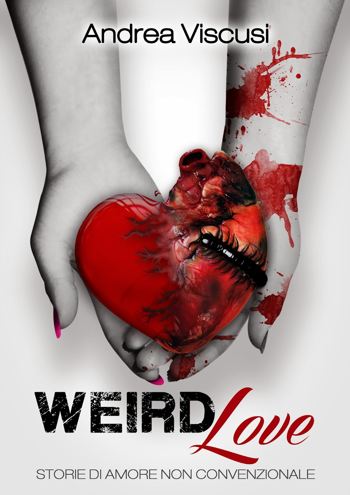 http://www.amazon.it/Weird-Love-Storie-amore-convenzionale-ebook/dp/B00IDEZV4A/ref=sr_1_5?s=digital-text&ie=UTF8&qid=1392316904&sr=1-5