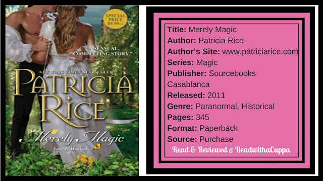 Beware of mixing magic and science. Book Review | Merely Magic by Patricia Rice. www.readwithacuppa.com