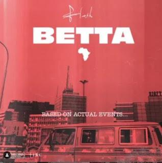 Audio Tekno ft Flash - Betta Mp3 Download