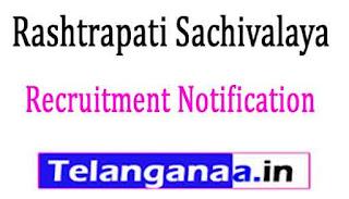 Rashtrapati Sachivalaya Recruitment Notification 2017