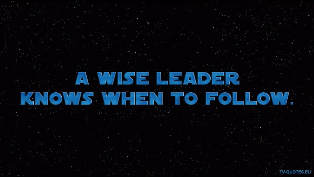 SWTCW - Quote - A wise leader knows when to follow